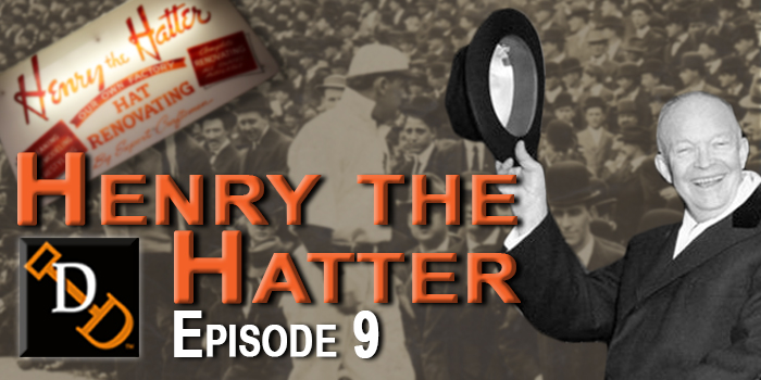 Slider_Episode9_HenryTheHatter