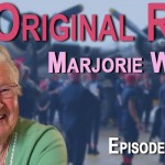 New Episode 15:  An Original Rosie – Marjorie Walters
