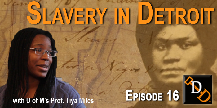 Slider_Episode16_SlaveryDetroit2